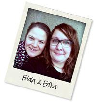 Frida och Erika